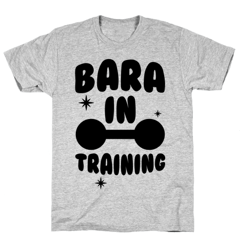 Bara In Training Mens T-Shirt