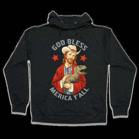 God Bless Merica Y'all Hooded Sweatshirt