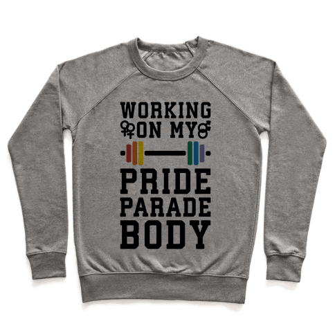 Working On My Pride Parade Body Pullover