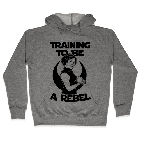 Training To Be A Rebel Hooded Sweatshirt