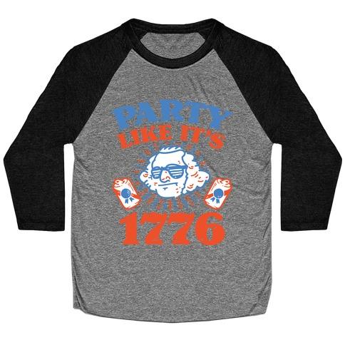Party Like It's 1776 Baseball Tee