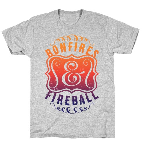 Bonfires And Fireball T-Shirt