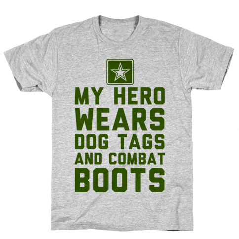 My Hero Wears Dog Tags And Combat Boots (Army Tank) Mens T-Shirt