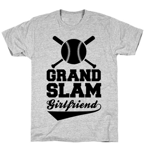 Grand Slam Girlfriend T-Shirt