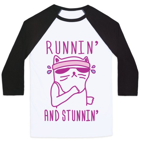 Runnin' And Stunnin' Cat Baseball Tee