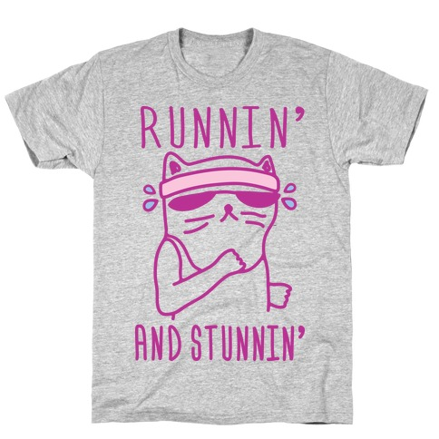 Runnin' And Stunnin' Cat T-Shirt