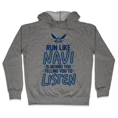 Run Like Navi Is Behind You Telling You To Listen Hooded Sweatshirt
