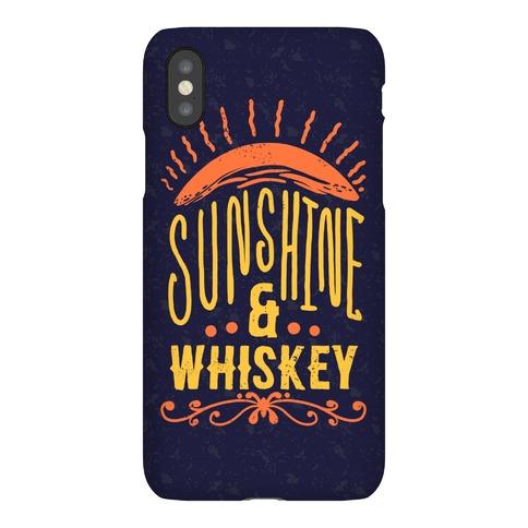 Sunshine and Whiskey Phone Case