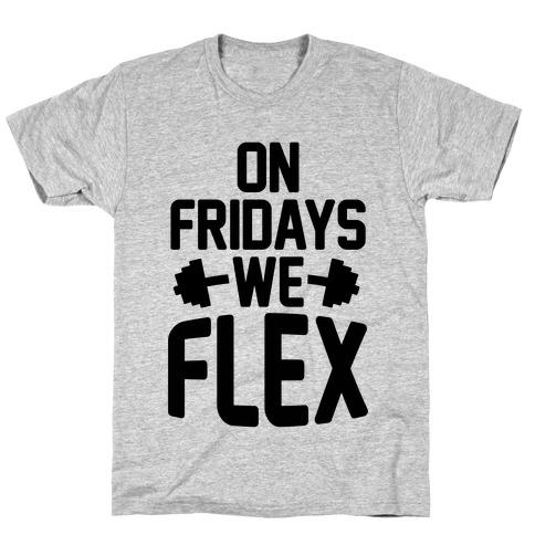 On Fridays We Flex Mens T-Shirt