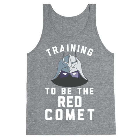 Training To Be The Red Comet Tank Top