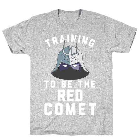 Training To Be The Red Comet Mens T-Shirt