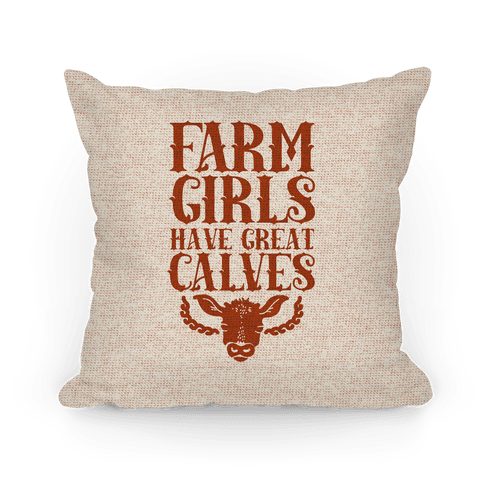 Farm Girls Have Great Calves