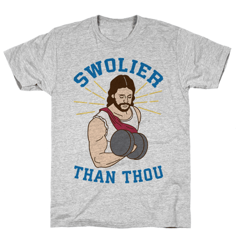Swolier Than Thou