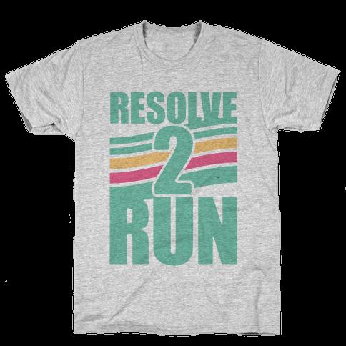Resolve 2 Run Mens T-Shirt