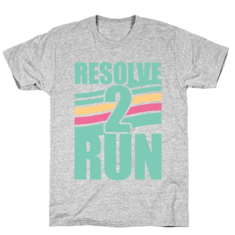 Resolve 2 Run T-Shirt