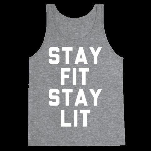 Stay Fit Stay Lit White Print Tank Top