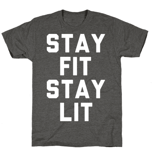 Stay Fit Stay Lit White Print