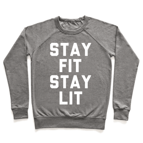 Stay Fit Stay Lit White Print Pullover