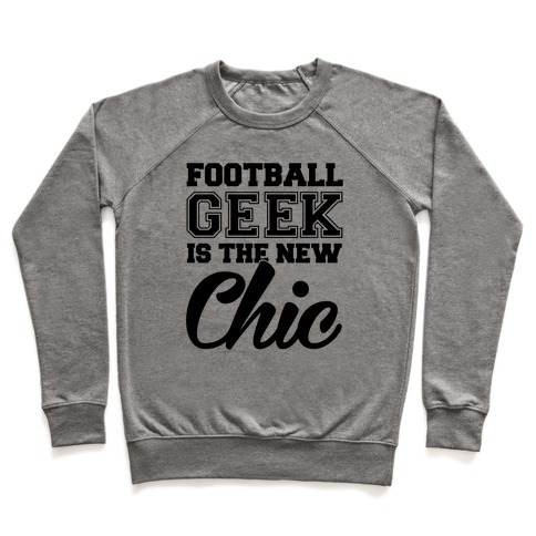 Football Geek Is The New Chic Pullover