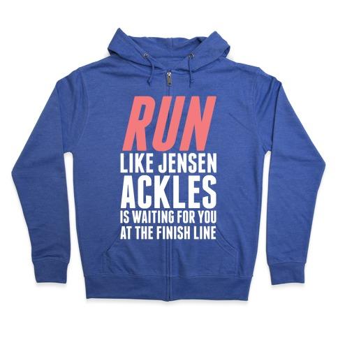 Run Like Jensen Ackles is Waiting Zip Hoodie