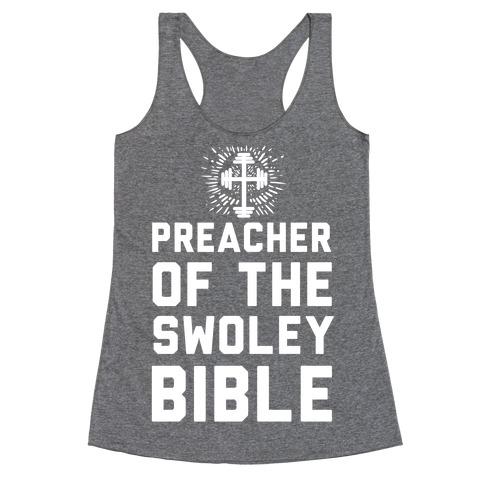 Preacher of the Swoley Bible Racerback Tank Top