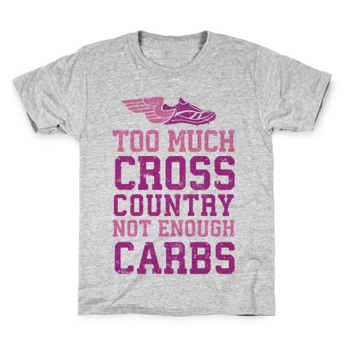Too Much Cross Country Not Enough Carbs Kids T-Shirt