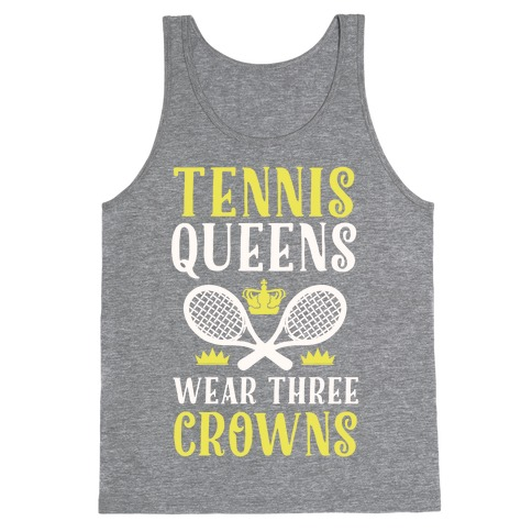 Tennis Queens Wear Three Crowns Tank Top