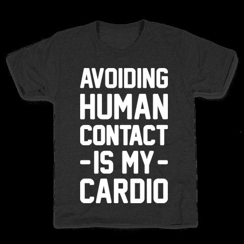 Avoiding Human Contact Is My Cardio Kids T-Shirt