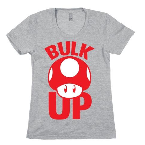 Bulk Up Womens T-Shirt