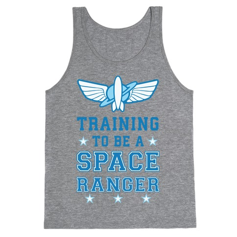Training To be A Space Ranger Tank Top