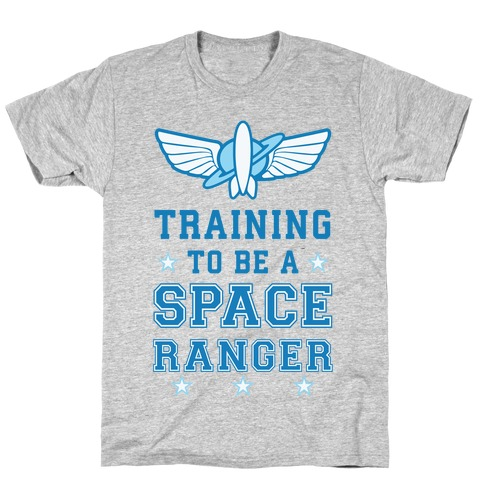 Training To be A Space Ranger T-Shirt