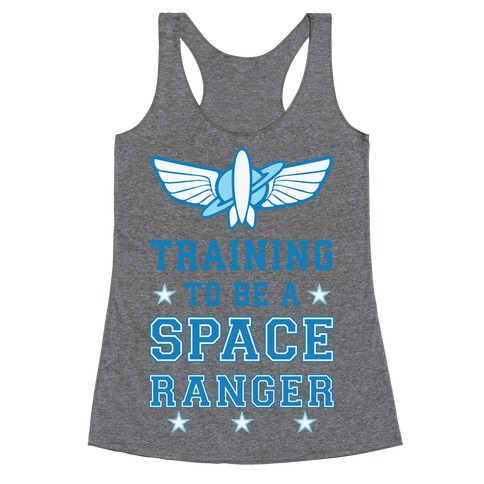Training To be A Space Ranger Racerback Tank Top