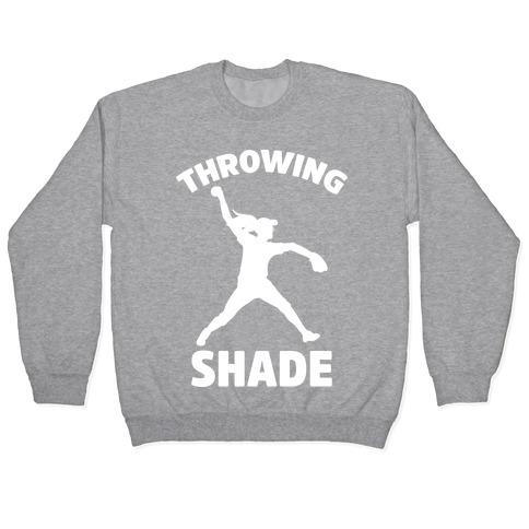 Throwing Shade (Softball) Pullover