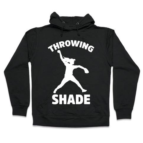 Throwing Shade (Softball) Hooded Sweatshirt