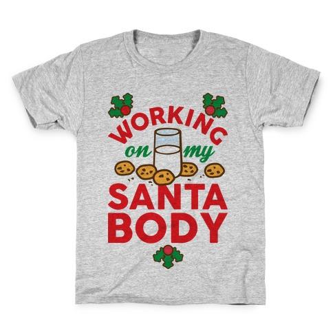 Working On My Santa Body Kids T-Shirt