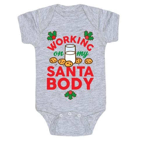 Working On My Santa Body Baby Onesy