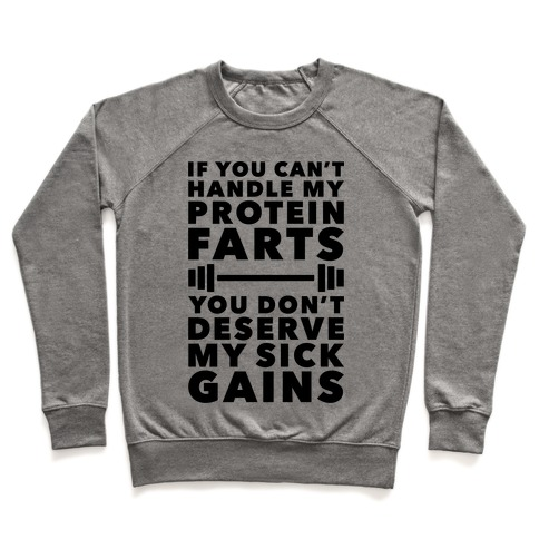 Protein Farts And Sick Gains Pullover