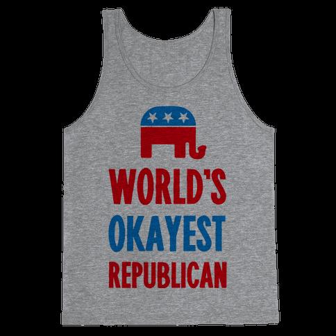 World's Okayest Republican Tank Top