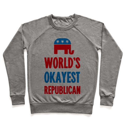 World's Okayest Republican Pullover