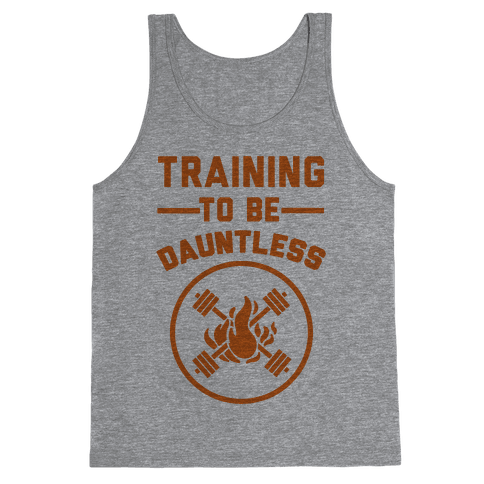 Training To Be Dauntless Tank Top