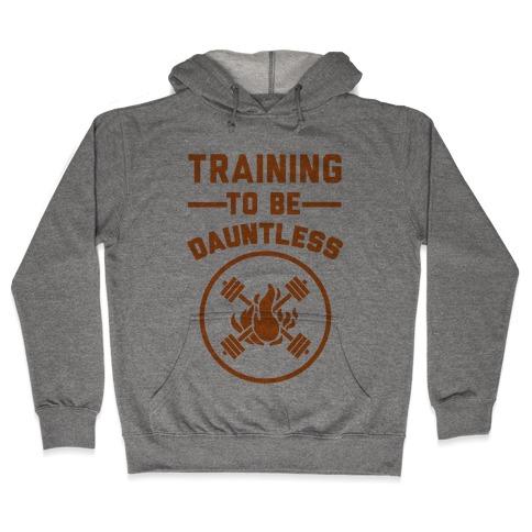 Training To Be Dauntless Hooded Sweatshirt