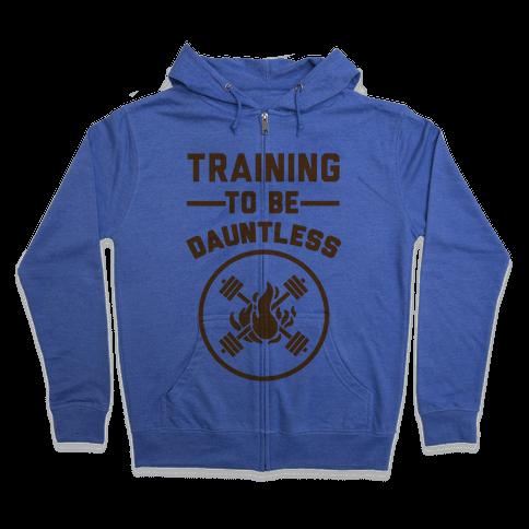Training To Be Dauntless Zip Hoodie