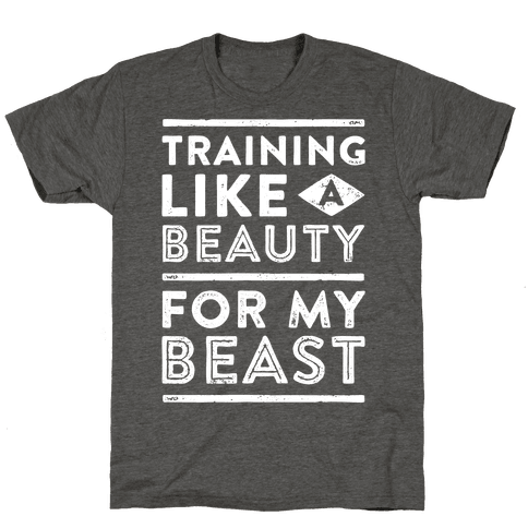 Training Like A Beauty For My Beast