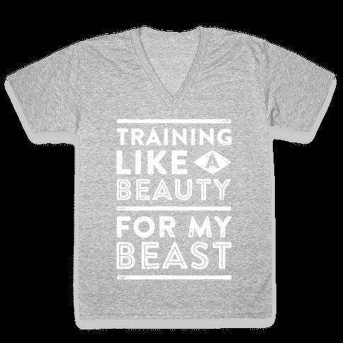 Training Like A Beauty For My Beast V-Neck Tee Shirt