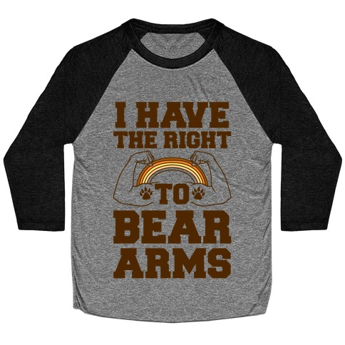 I Have The Right To Bear Arms Baseball Tee