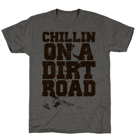 Chillin On A Dirt Road