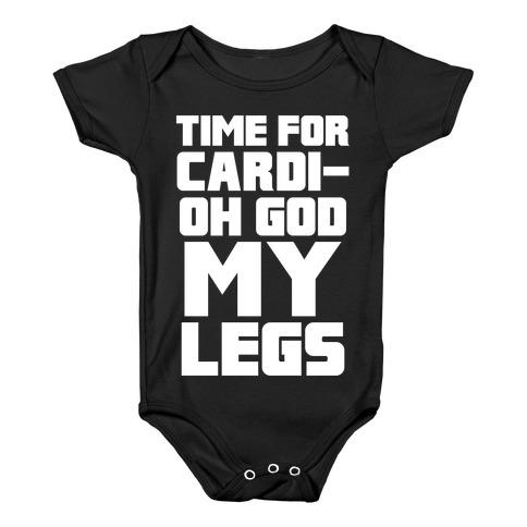 Cardi-OH GOD MY LEGS Baby Onesy