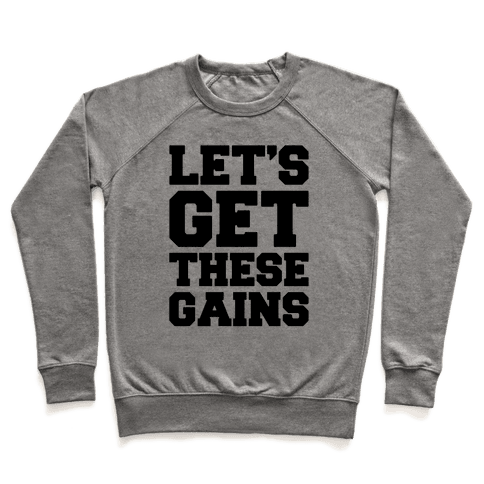 Let's Get These Gains Pullover