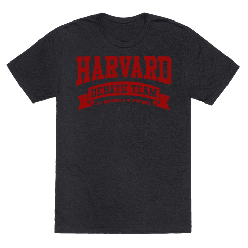 Harvard Debate Team Parody Shirt Mens T-Shirt