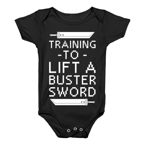 Training to Lift a Buster Sword Baby Onesy